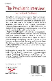 the psychiatric interview norton library paperback harry the psychiatric interview norton library paperback harry stack sullivan 9780393005066 amazon com books