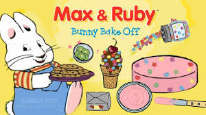 Small Picture Part 3 Full Play and Learn Max and Ruby Bunny Bake Off YouTube