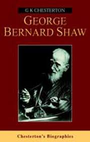 george bernard shaw by g k chesterton george bernard shaw