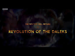 The Revolution Of The Daleks