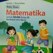 Buku kurikulum 2013 (buku guru dan buku siswa) kelas 3 sd/mi edisi 2017 tema 1, tema2 tolong lengkapi lagi isinya buku matematika dan pjok. Matematika Kelas 6 Sd Kurikulum 2013 Edisi Revisi Gap Shopee Indonesia