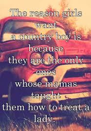 40 Country Quotes On Life Love Music Songs Best Good Country Song Quotes
