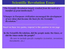 nd grading period you are half way through world history good  24 scientific revolution essay ""