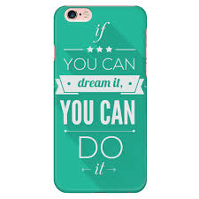 Dream Phone Quotes Best of If You Can Dream It You Can Do It' Motivational Quotes Green IPhone