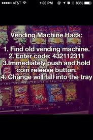 How To Hack Into A Vending Machine Impressive Vending Machine Hack Randomness Pinterest Vending Machine