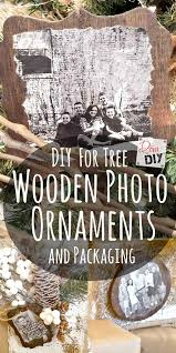 homemade wooden ornaments with photos add that perfect touch to any tree or unique diy