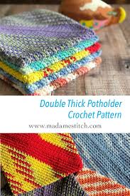 Double Thick Crochet Potholder Pattern Fascinating Double Thick Potholder Crochet Pattern MadameStitch