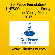 goi peace foundation unesco international essay contest for young  the goi peace foundation and unesco are offering international essay contest for young people around the world the international essay contest is aimed to