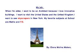 I Want To Be An Architect  By:Sara; 6.