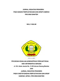 Jurnal kegiatan harian guru sd negeri i limboto tahun pelajaran 2016/2017 nama guru : Contoh Laporan Jurnal Prakerin Smk Nusagates