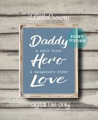 Dad Gift Father's Day Gift Daddy A Son's First Hero A Etsy Delectable Father Loves Son Quote Download