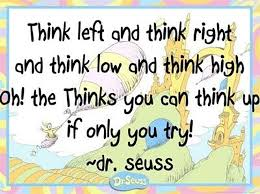 quotes from dr seuss that will make your day better being a  think left and think right