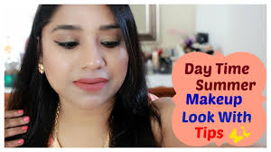 simple day time summer makeup look in hindi long lasting sweat proof makeup tutorial with tips