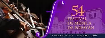 Resultado de imagen para festival de musica religiosa popayan 2017