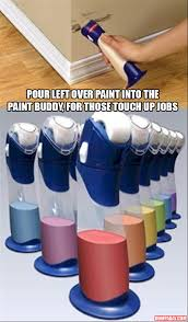 paint buddy is great for touch up spots using the left over paint in the can