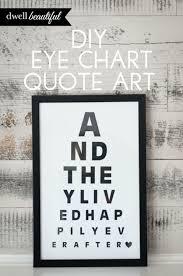 How To Make An Eye Chart Poster Diy Eye Chart Quote Art Diy Projects Eye Chart Diy Diy