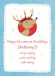Christmas Birthday Cards Cute Christmas Birthday Reindeer