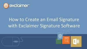 How To Create An Email Signature With Exclaimer Signature Software