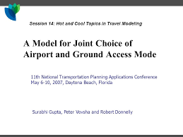a model for joint choice of airport and ground access mode th  1 a