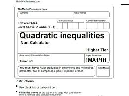 1 9 gcse exam paper on quadratic inequalities themathsprofessor com