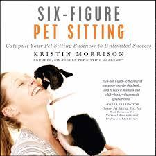 Pet Sitter Profile Examples Pet Business Audiobooks Prosperous Pet Business Online