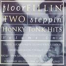 Floor Fillin', Two Stepin', Honky Tonk Hits, Vol. 1
