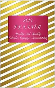 2019 Planner Weekly And Monthly Calendar Organizer