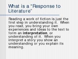 what is a response to literature essay  wwwgxartorg response to literature the rankin file writing blogresponse to literature essay