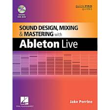 Sound Design Mixing And Mastering With Ableton Live Sound Design Mixing And Mastering With Ableton Live