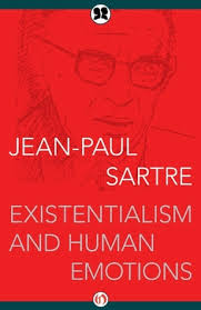 existentialism and human emotions by jean paul sartre