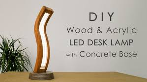 curved wood and acrylic led desk lamp with concrete base featured website diy projects