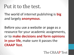 Craap Test Web Evaluation Put It To The Craap Test