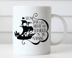 There are 6996 disney coffee cups for sale on etsy, and they cost 21,18 $ on average. Disney Coffee Mug Peter Pan Mug Peter Pan Quote Disney Quote Disney Coffee Cup Disney Mug Neverland Second Star To The Right