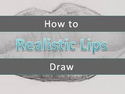 how to draw realistic lips beginner