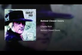 Behind Closed Doors Charlie Rich Music