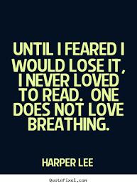 Harper Lee's Famous Quotes QuotePixel Impressive Harper Lee Quotes