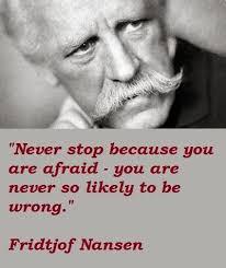 Fridtjof Nansen Quotes Enchanting Fridtjof Nansen Quotes 48 Collection Of Inspiring Quotes Sayings