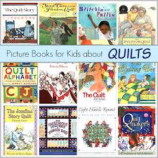 Children's Book List: Picture Books about Quilts - Buggy and Buddy & Children's Book List: Picture Books about Quilts~ BuggyandBuddy@gmail.com Adamdwight.com