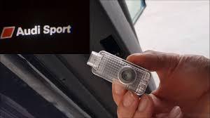 Audi A3 Door Lights Door Welcome Logo Lights Installation Audi A3 A4 A5 A6 Logo Audi Sport