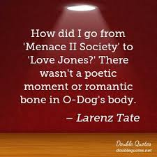Love Jones Quotes New How Did I Go From 'Menace II Society' To 'Love Jones' There Wasn't