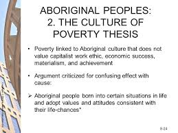 powerpoint presentation prepared by terri petkau mohawk college  the culture of poverty thesis