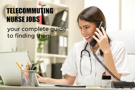 Telecommute Job Telecommuting Nurse Jobs Guide To Finding Them Telecommute Jobs