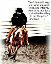 Pin by Annabelle Sutton on My future home | Rodeo quotes, Cowboy quotes,  Lane frost quotes