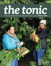 The Tonic - Winter 2020 by Sno-Isle Food Co-op - issuu