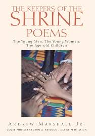 The Keepers of the Shrine Poems: The Young Men, the Young Women ...