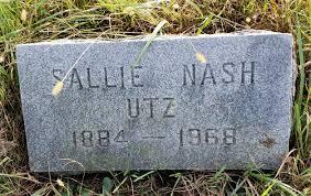 Sallie Smith Utz (Nash) (1884 - 1968) - Genealogy