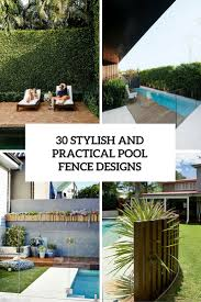 Pool Fence Designs Photos 30 Stylish And Practical Pool Fence Designs Digsdigs