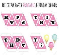 Birthday Banner Printable Happy Birthday Banner Printable Cut Ice Cream Party