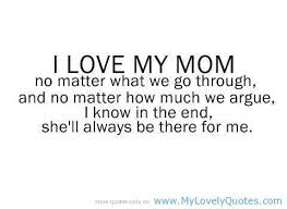 We Love You Mom Quotes I Love You Mom Quotes Brilliant I Love My Mom Quotes From Daughter I 16
