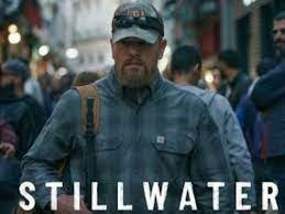 Stillwater: Release Date, Plot, Cast ...